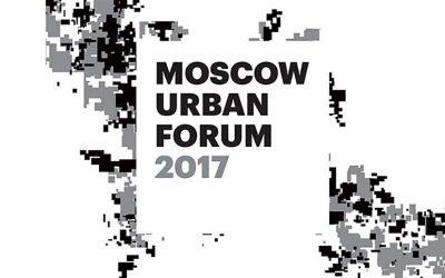 Московский Урбанистический форум 2017 (Moscow Urban Forum 2017) успешно завершил свою работу